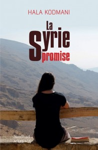 Livre Hala Kodmani La syrie promise page 1