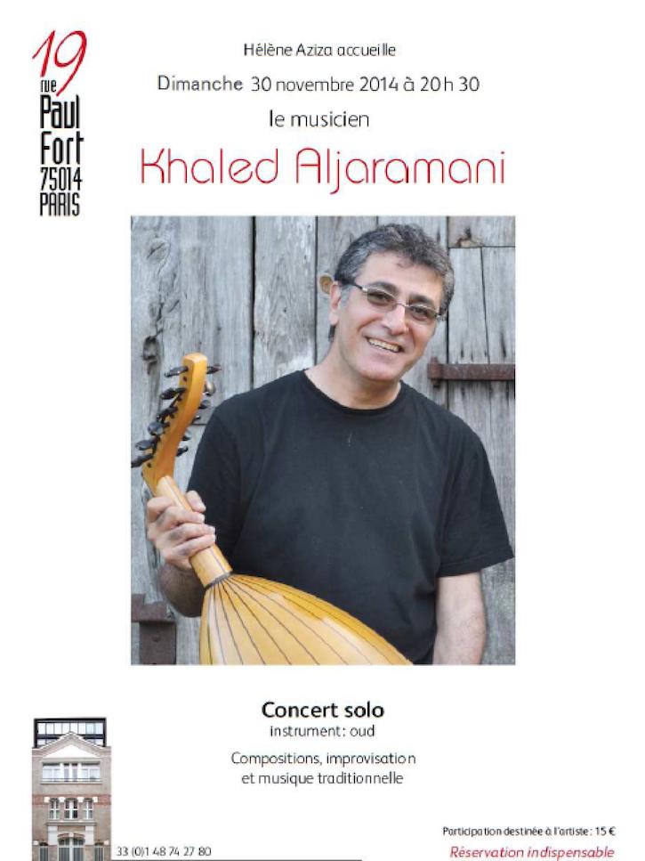 "30/11/2014 Paris : Concert ""Khaled Aljaramani"""