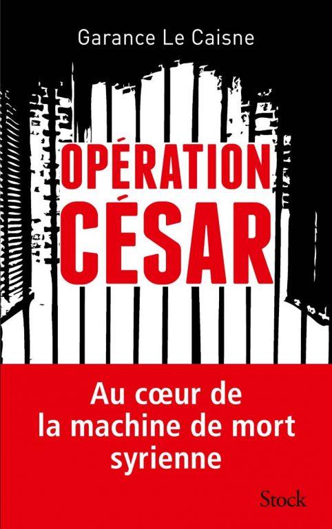 """""""Il fallait que César témoigne des horreurs commises en Syrie"""""""