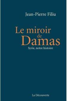 Le Miroir de Damas Syrie, notre histoire